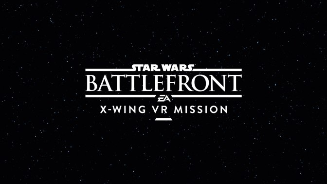 [ VR TEST ] STAR WARS BATTLEFRONT X-WING VR MISSION