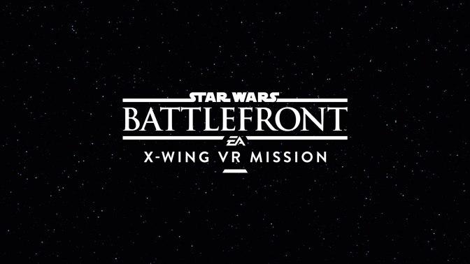 STAR WARS BATTLEFRONT – X-Wing VR Mission kostenlos erhältlich