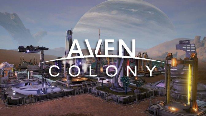 AVEN COLONY – Sci-Fi-Aufbauspiel ist ab sofort erhältlich