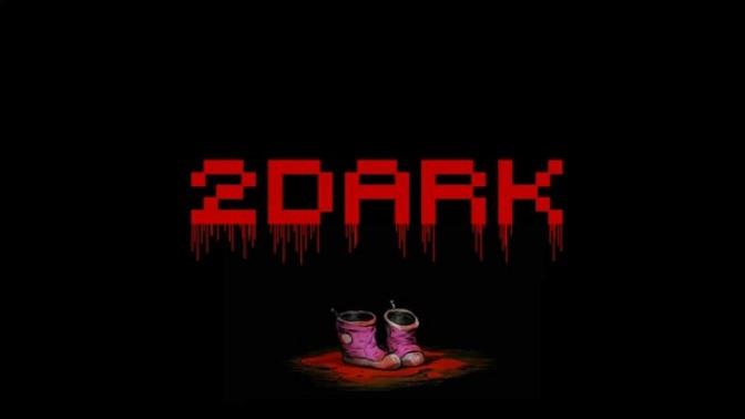 [ TEST ]  2DARK