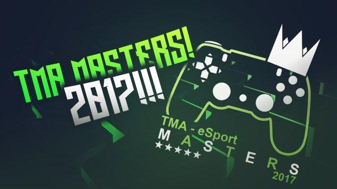 TMA-eSport – startet mit den TMA MASTERS 2017
