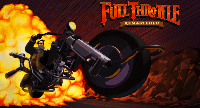 [ TEST ] FULL THROTTLE REMASTERED