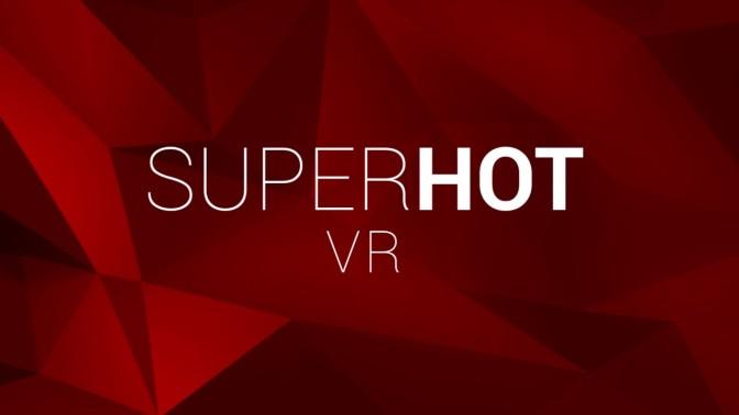 SUPERHOT VR – Bald ist es soweit !